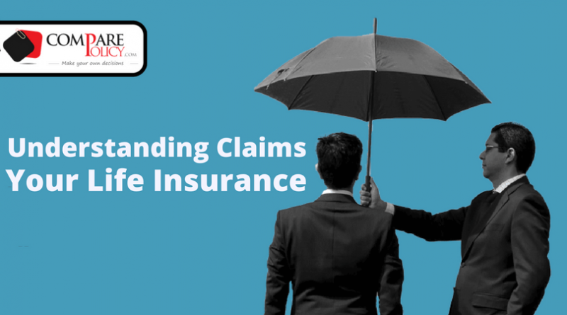 understanding claims your life insurance
