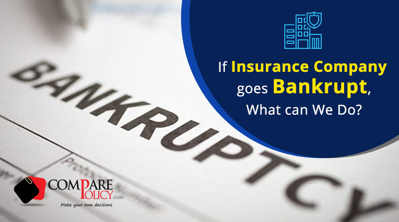 Insurance Company Goes Bankrupt - ComparePolicy