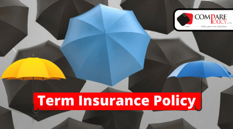 choose the best term insurance policy