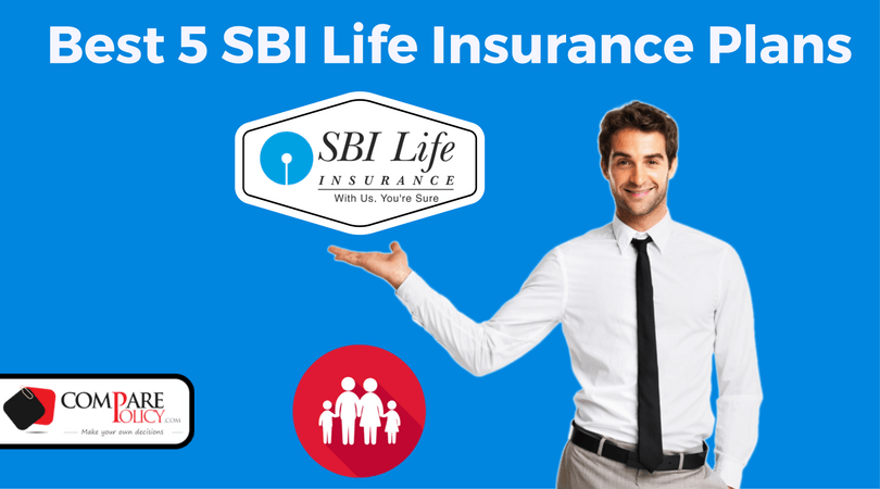 Best 5 SBI Life Insurance Plans - Comparepolicy.com