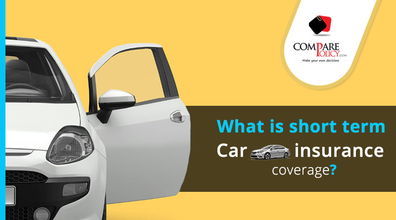 What Is Temporary Car Insurance Coverage Comparepolicy