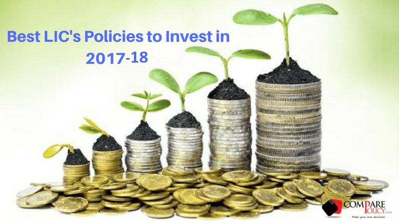 Best Lic Policies to Invest in 2017