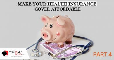 Make Your Health Insurance Cover Affordable Part 4